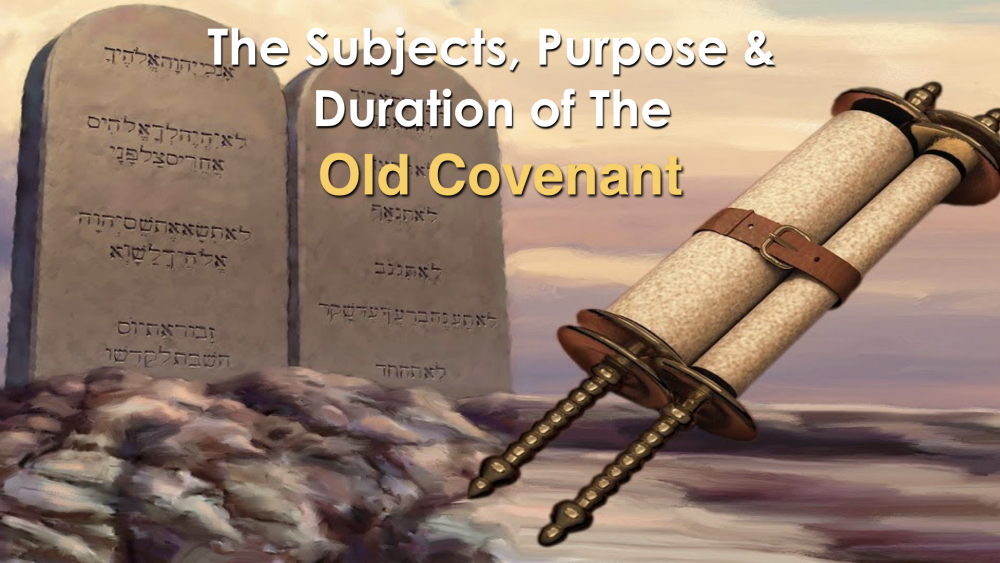 The Purpose Duration of the Old Covenant Image