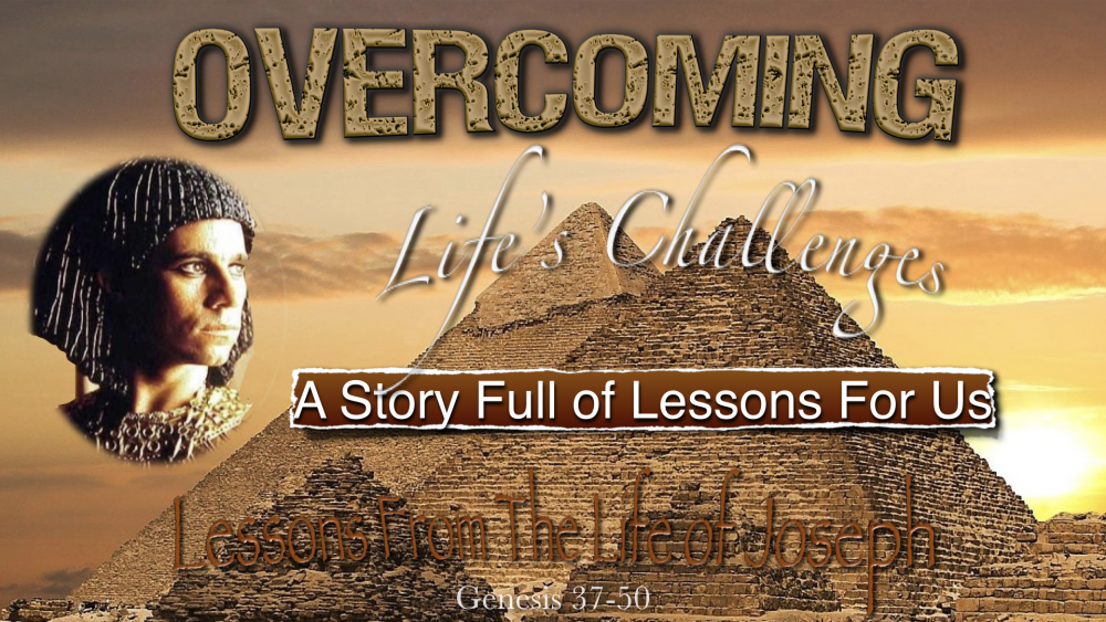 Lessons from Life of Joseph #1