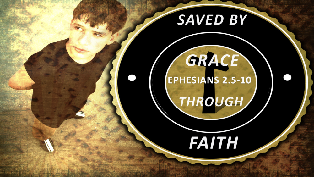 Saved By Grace Through Faith Image