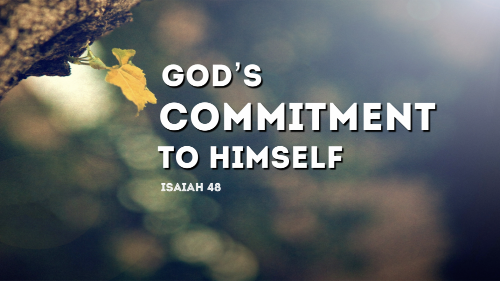 God\'s Commitment to Himself