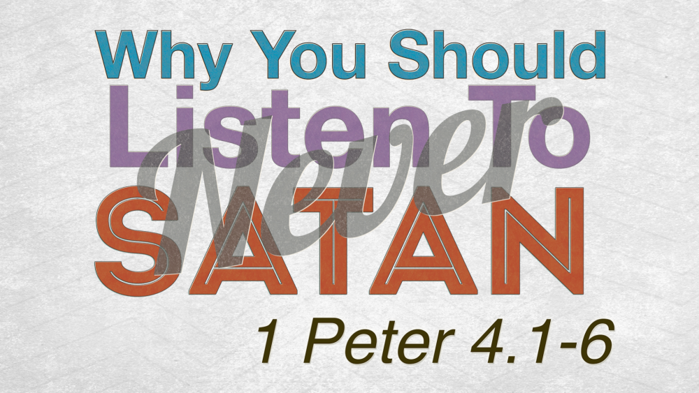 Why You Should Never Listen to Satan