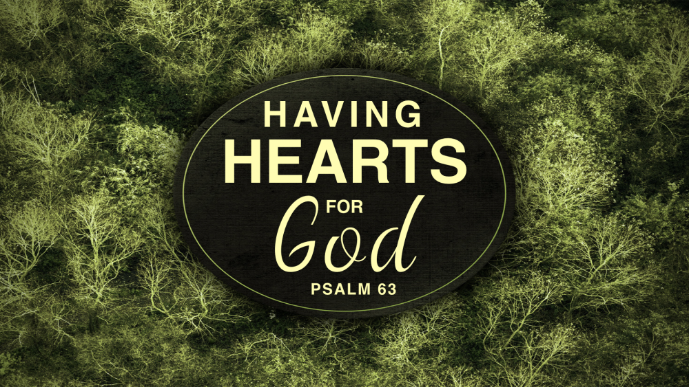 Having Hearts for God Image