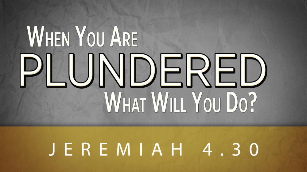 When You Are Plundered, What Will You Do?
