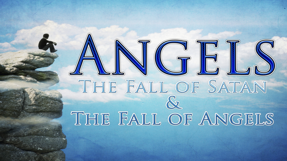 Angels_#6_The_Fall_of_Satan_&_Fallen_Angels