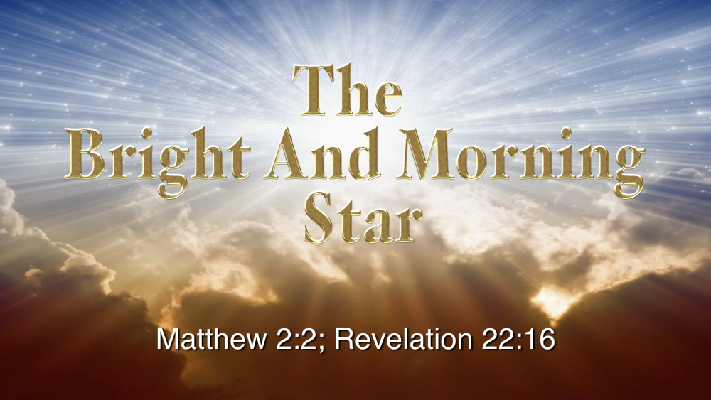 The Bright and Morning Star Image