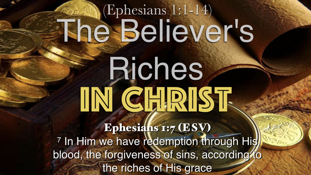 The Believers Riches in Christ Image