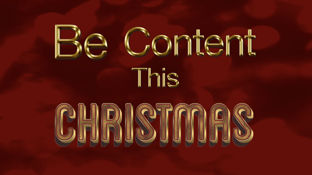 Be Content This Christmas