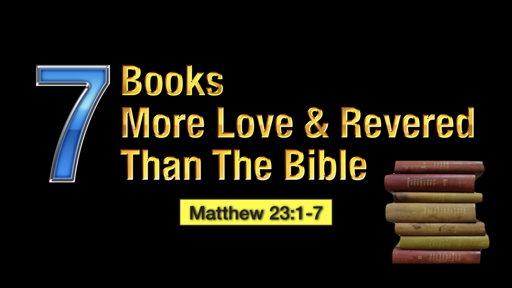 7 Books More Loved & Revered That the Bible