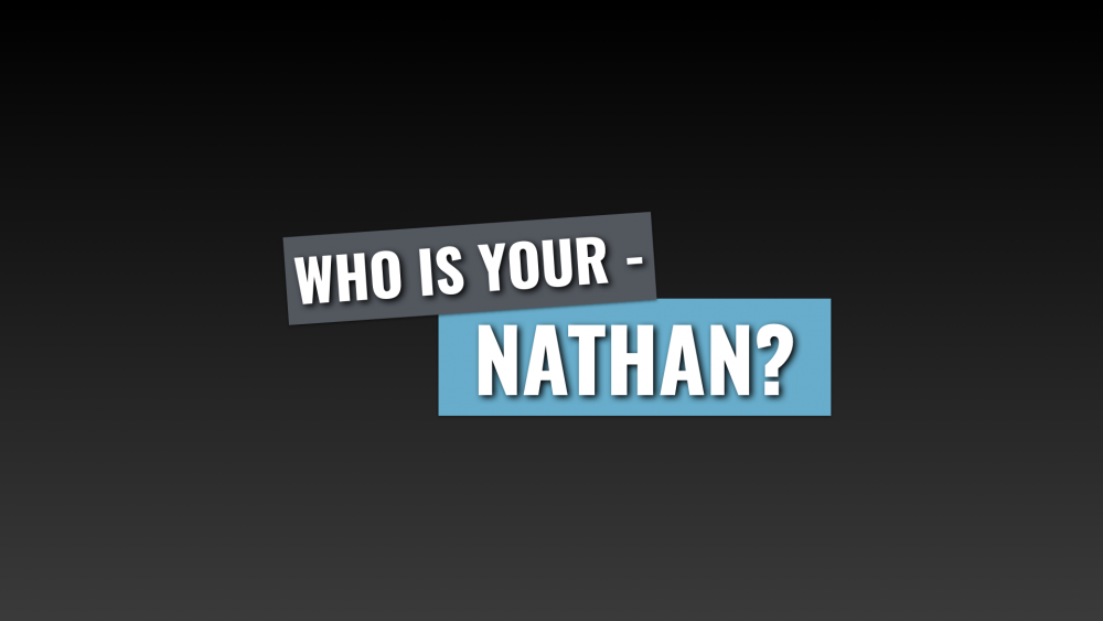 Who is You Nathan?