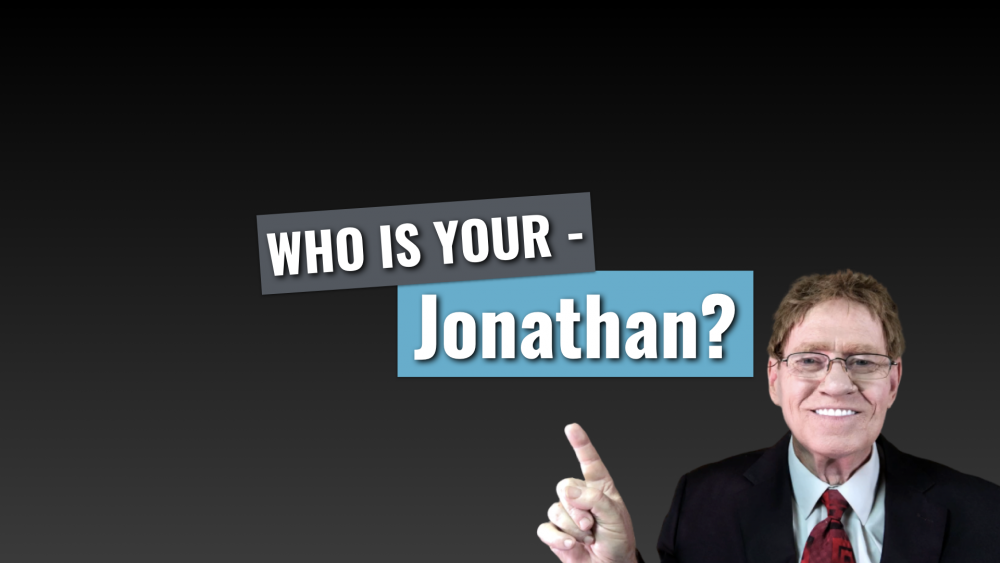 Who is Your Jonathan?