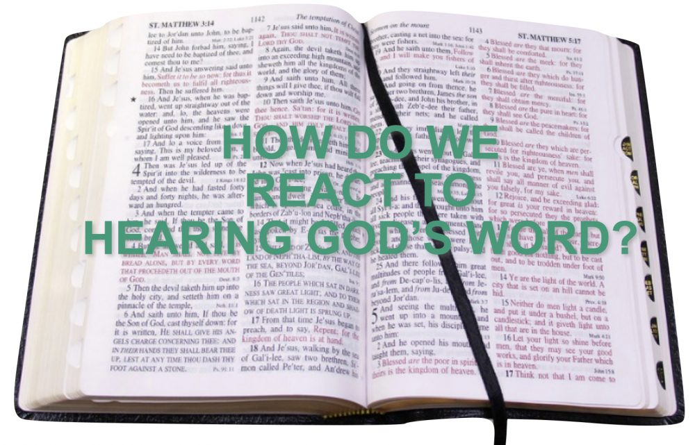 How Do We React To God\'s Word?