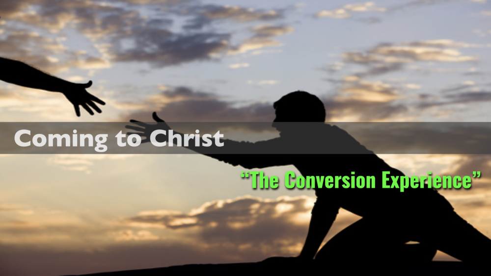 Coming to Christ - Part 5 - \