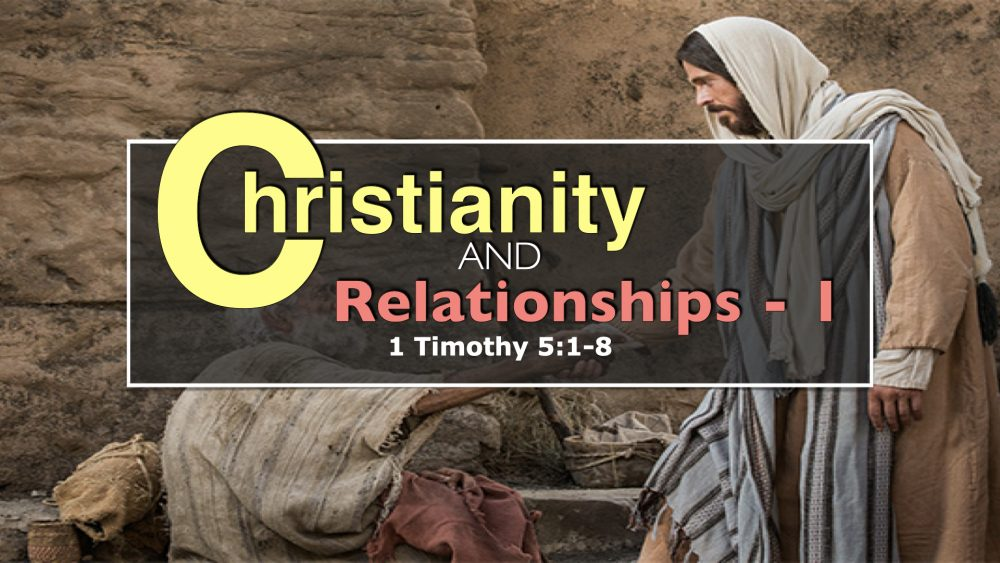 Christianity and Relationships - Part 1